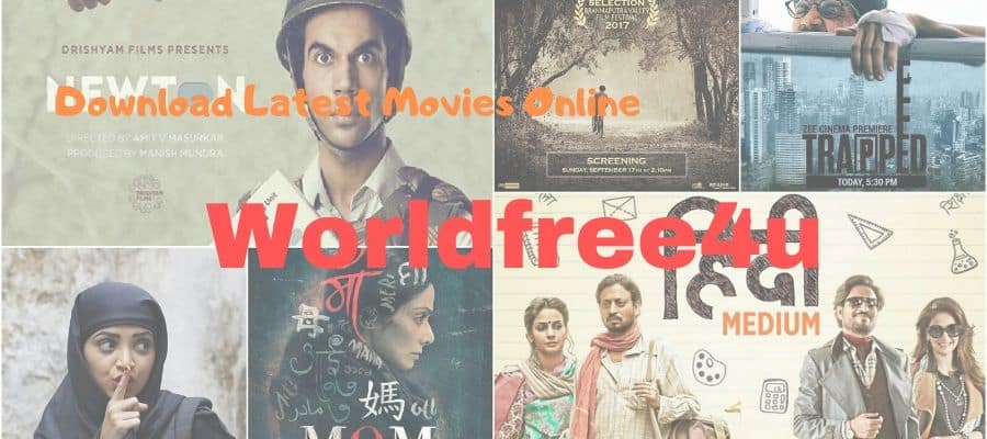 Worldfree4u Download Latest Movies