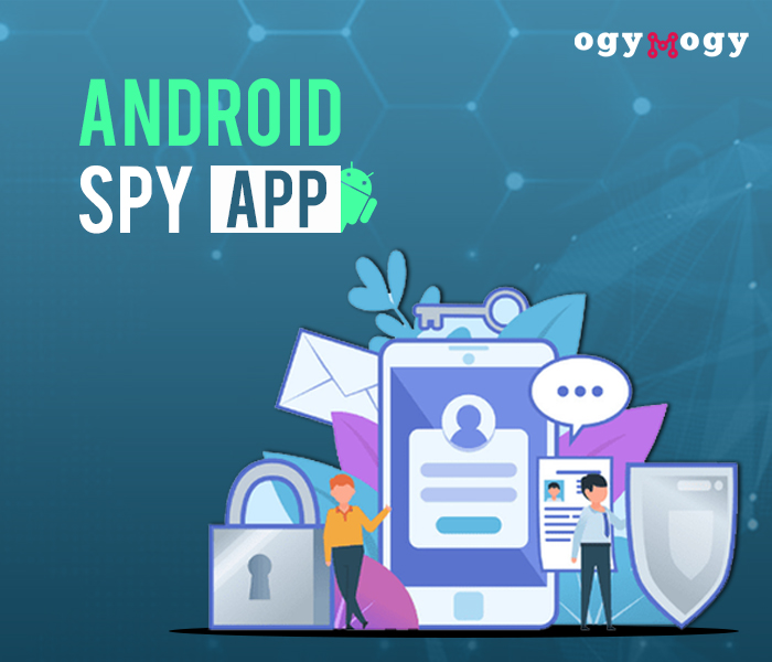 OgyMogy A Powerful Spy App For Employees Monitoring